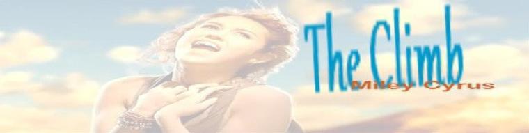 Miley Cyrus - The Climb  (2009)