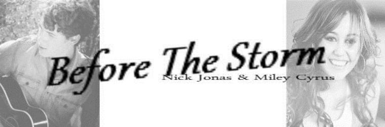 Before The Storm - Nick Jonas & Miley Cyrus (2010)