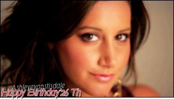 C'est L'anniversaire de Ashley ! Elle Fete ses 26 Ans ! Bonne Anniversaire Ashley.