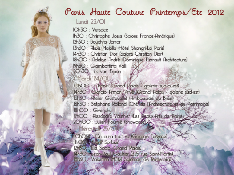 Haute Couture S/S 2012 : Programmation