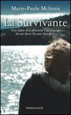 La survivante - Marie-Paule McInnis