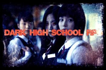 Dark High School