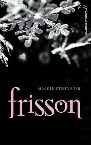 La trilogie de Maggie Stiefvater