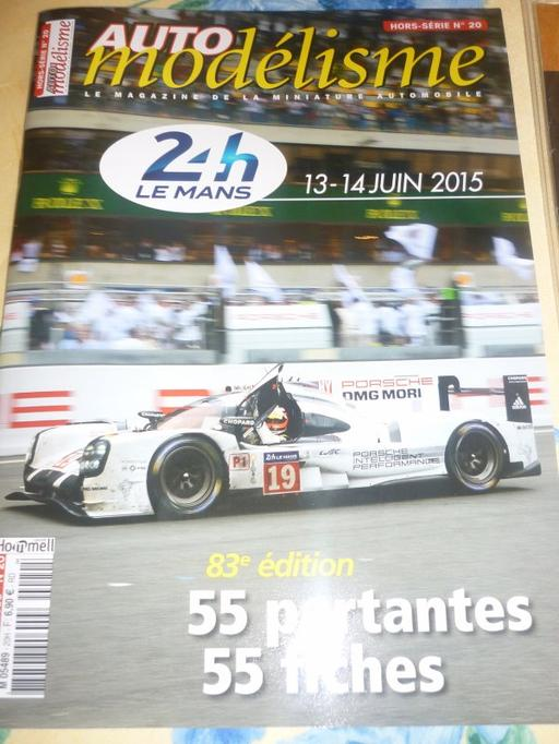 Automodélisme (hors Série) Le Mans 2015 !!