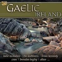 Compilation : GAELIC  IRELAND  ( Arc music )