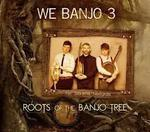 "Cd123 : WE  BANJO  3  "" Roots  of  the  banjo  tree ""  ( autoproduit )"