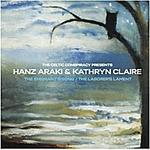"Cd129 : Hanz ARAKI + Kathryn  CLAIRE  "" The  emmigrant's  song - The laborer's lament ""  / Coppeplate  distribution ."