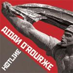 "Cd 137 : Aidan  O' ROURKE  "" Hotline "" / Reveal records ."