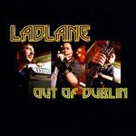 "Cd 163  :  LADLANE  "" Out  of  Dublin ""  / autoproduit"
