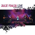 "Cd 03 : Julie FOWLIS  "" Live  at  Pertshire  Amber ""   (  Machair  records )"