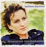"Cd 04 : Kathleen  Mac INNES  "" Og - Mhadainn  Shamhraidh  ""  ( Greentrax  records )"