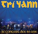 """Cd 08  :  TRI  YANN  """" Le  concert  des  40  ans """"  ( Cd +Dvd - Coop Breizh )"""