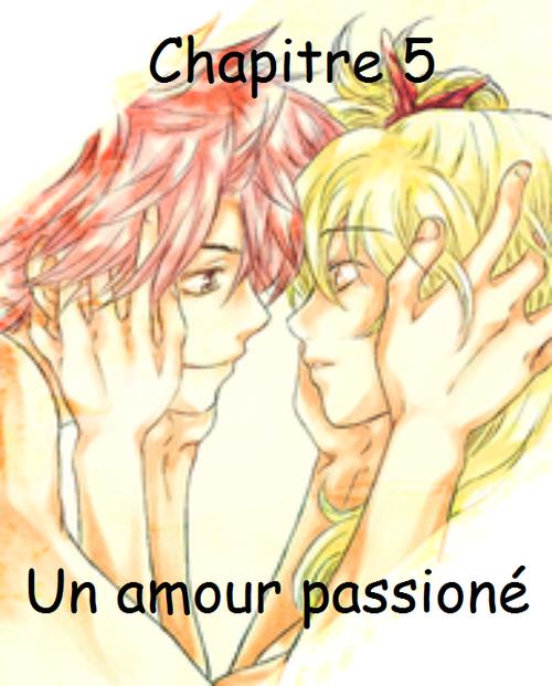 Fiction 3, chapitre 5 : Un amour passioné