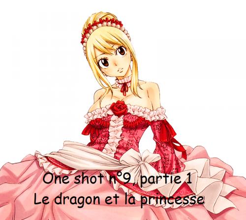 OS n°9 Le dragon et la princesse, partie 1