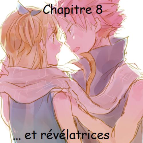 Fiction 9, chapitre 8: ... et révélatrices.
