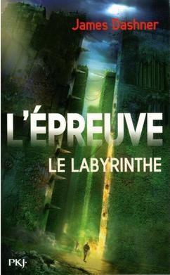 L'épreuve tome 1 : Le Labyrinthe, James Dashner