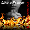 The Firecr@ckerz B - Like a Prayer