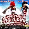 I Don't Like The Look (feat Lil Wayne)