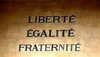 Liberté, Egalité, Fraternité ?