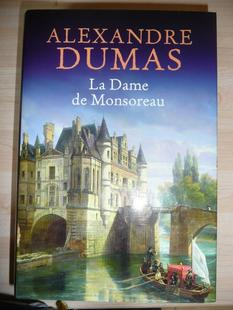 """"""" La dame de Monsoreau """" d'Alexandre Dumas ★★★★"""