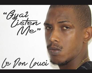 Louci return / Gyal listen me- En téléchargement gratuit sur soundcloud.com (2013)