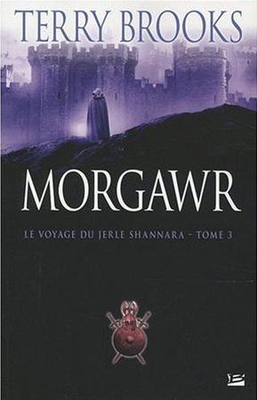 Le voyage du Jerle Shannara Tome 3: Morgawr