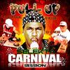 INTRO MIXTAPE PULL UP SELEKTA Vol 3 Carnival Session