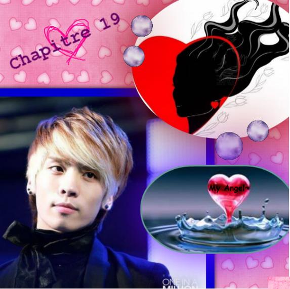 My Angel~ : Chapitre 19 !