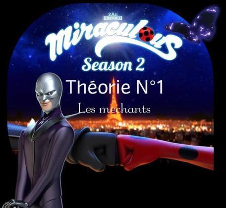 Miraculous saison 2 Théorie N°1