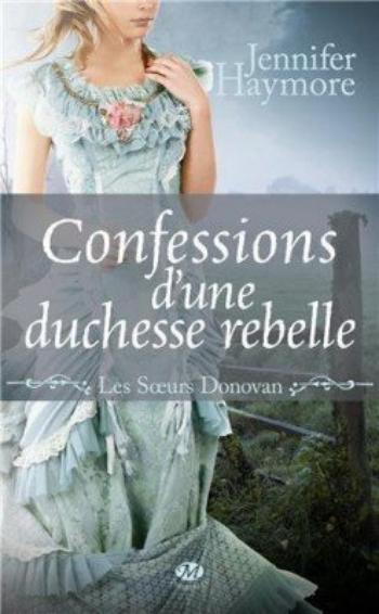 Les s½urs Donovan 2Confessions d'une duchesse rebelle