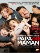 Papa ou maman : une excellente comédie à voir !