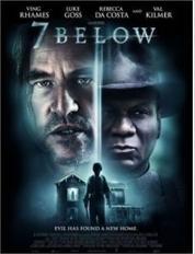 7 Below : une ½uvre pour ceux qui aiment les films d'horreur !