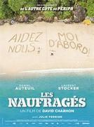 Les Naufragés : une comédie française à découvrir en février