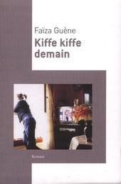 Kiffe Kiffe demain - F. Guène - 6/10