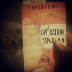 Opération séparation - S. Bond - 6/10