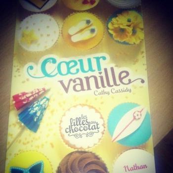 Les filles au chocolat, tome 5 - Coeur vanille - 8,5/10 - C.Cassidy