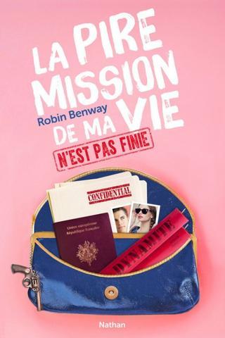 La pire mission de ma vie n'est pas finie - R. Benway - 6/10