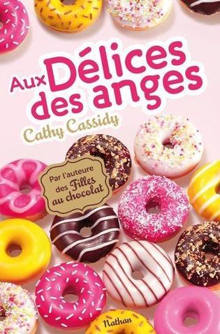 Aux délices des anges - 8/10 - Cathy Cassidy