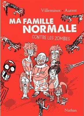 Ma famille normale contre les zombies - V.Villeminot - 6/10
