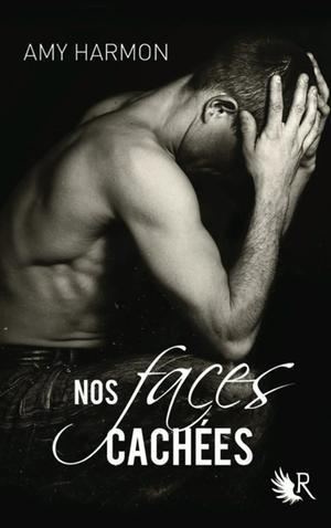 Nos faces cachées - Amy Harmon - 10/10