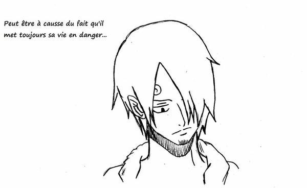 """""""Sanji J'ai remarquer que tu perdais tout ton sang froid devant une femme mais aussi devans Marimo baka pourquoi ?"""""""