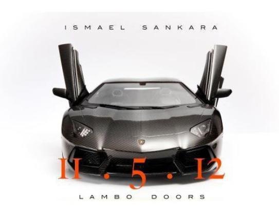 ''Lambo Doors'', nouveau street single de Ismael Sankara