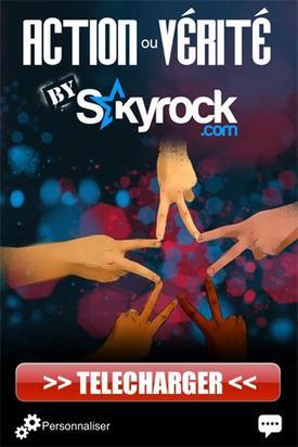 Action ou Vérité by Skyrock.com