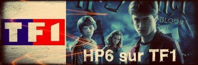 Soirée HP6 sur TF1