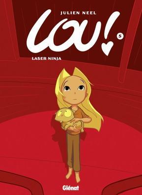 Lou : tome 5: Laser Ninja