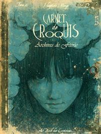 Carnet de Croquis, Archivage de féérie.