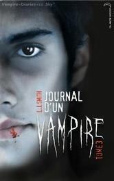 Le journal d'un vampire tome 1: le réveil,tome 2:les ténèbres et tome 3:le retour