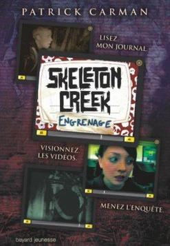 Skeleton Creek : tome 1: Psychose / tome 2: Engrenages