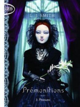 Prémonitions 3: Passions