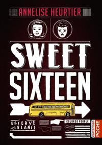 Sweet Sixteen - Annelise Heurtier.